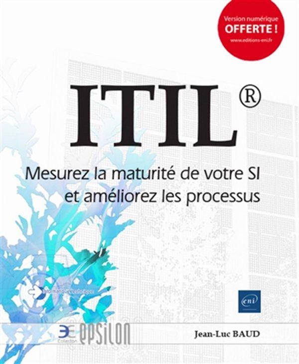 ITIL - Mesurez la maturité de votre SI et améliorez les processus