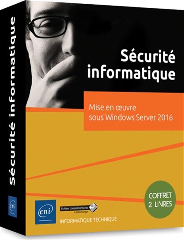 Sécurité informatique - Mise en oeuvre sous Windows Server 2016