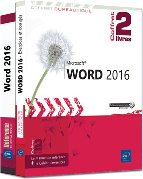 Word 2016 : Le Manuel de référence + le Cahier d'exercices