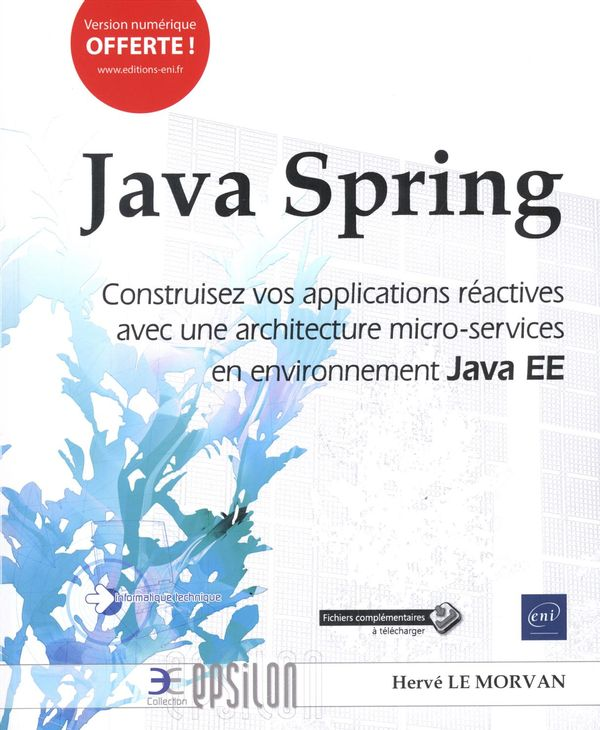 Java Spring : Construisez vos applications architecture micro-services Java EE