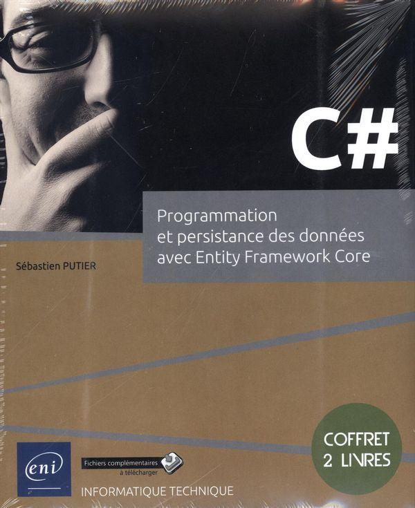 C# : Programmation et persistance des données avec Entity Framework Core