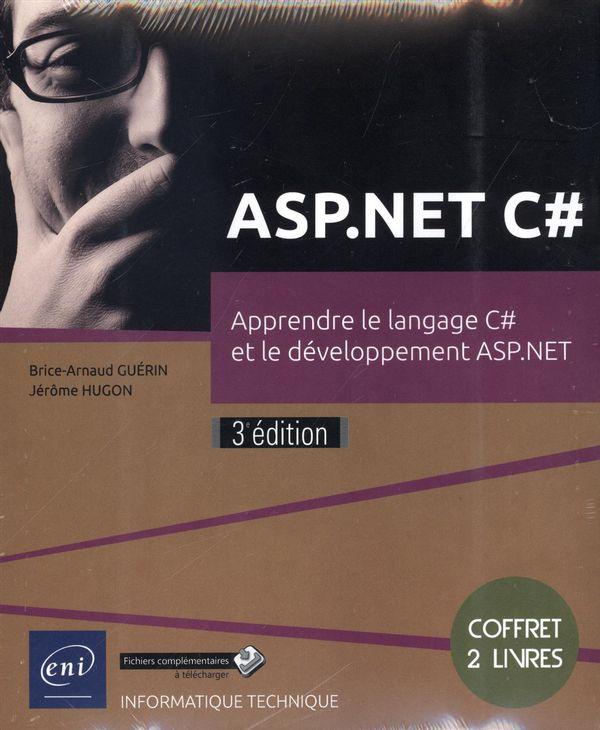 ASP.NET C# : Apprendre le langage C# et le développement ASP.NET : 3e édition