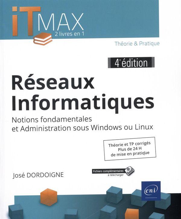 Réseaux Informatiques : 4e édition