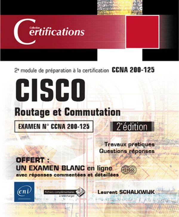 Cisco - Routage et Commutation -  Préparation au 2e module ICD1 de la certification CCNA 200-125 N.E
