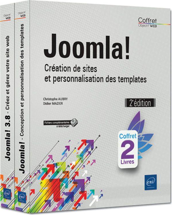 Joomla! - Création de sites et personnalisation des templates 2e édition