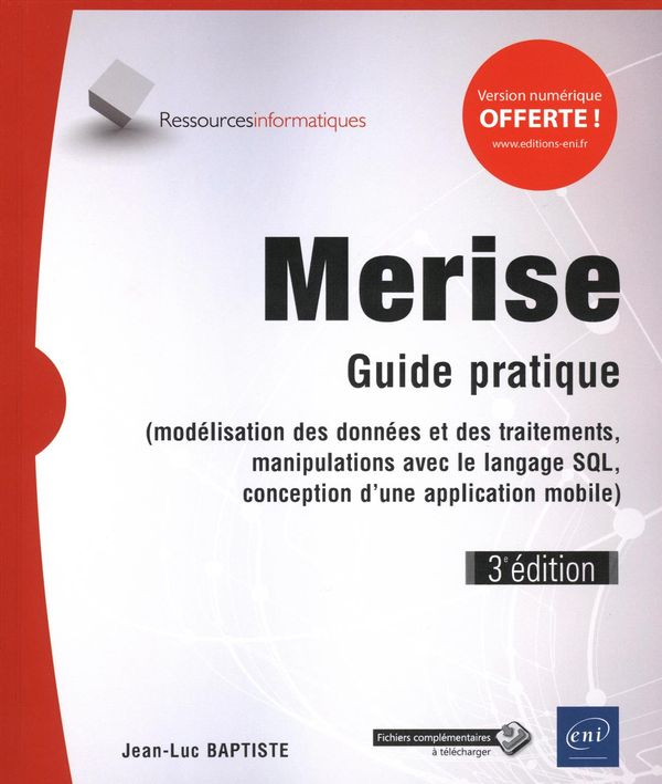Merise - Guide pratique 3e édition