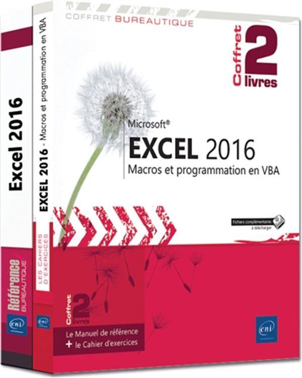 Excel 2016 - Macros et programmation en VBA