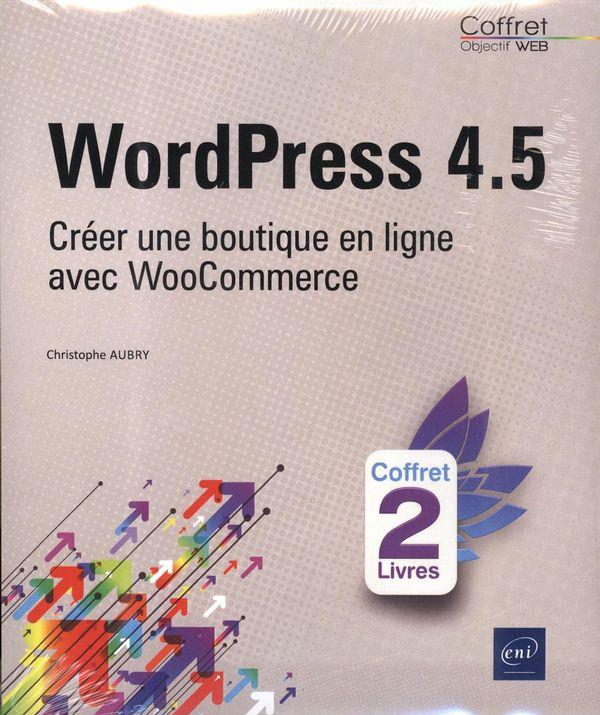 WordPress 4.5 : Créer une boutique en ligne avec WooCommerce