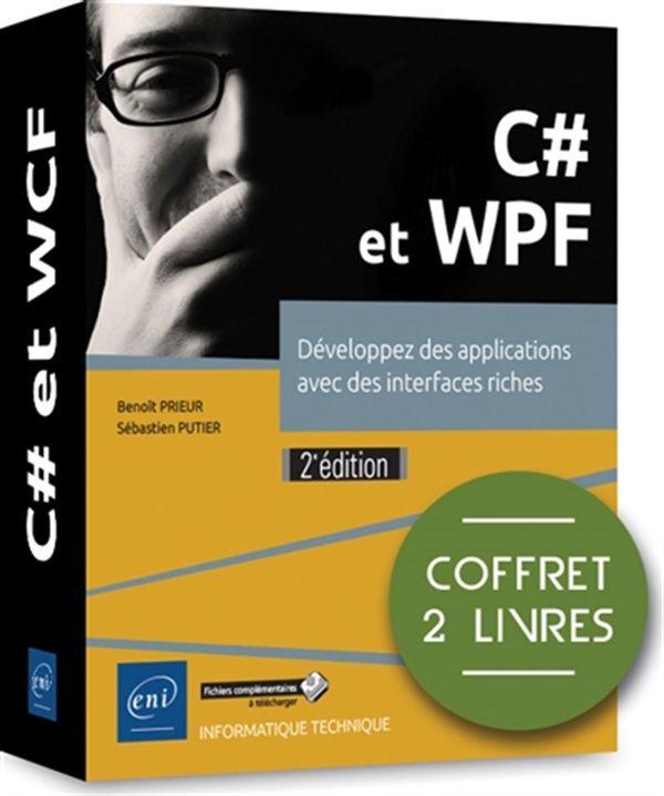 C# et WPF - Développez des applications avec des interfaces riches 2e édition