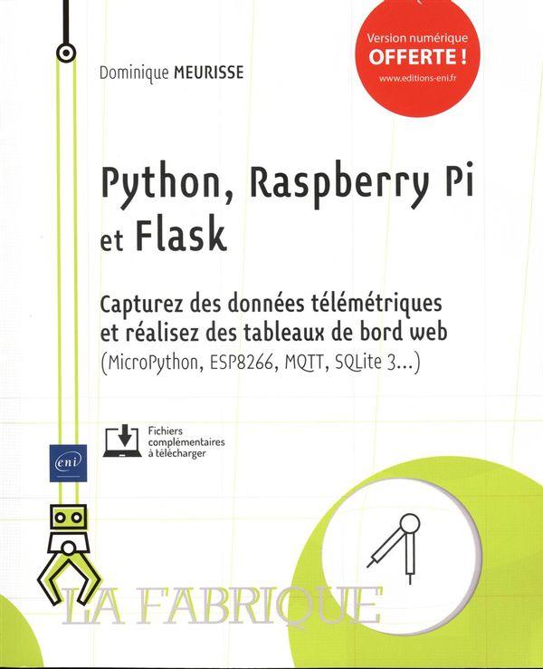 Python, Raspberry Pi et Flask - Capturez des données télémétriques et réalisez des tableaux de...