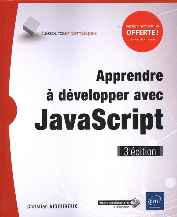 Apprendre à développer avec JavaScript 3e édition