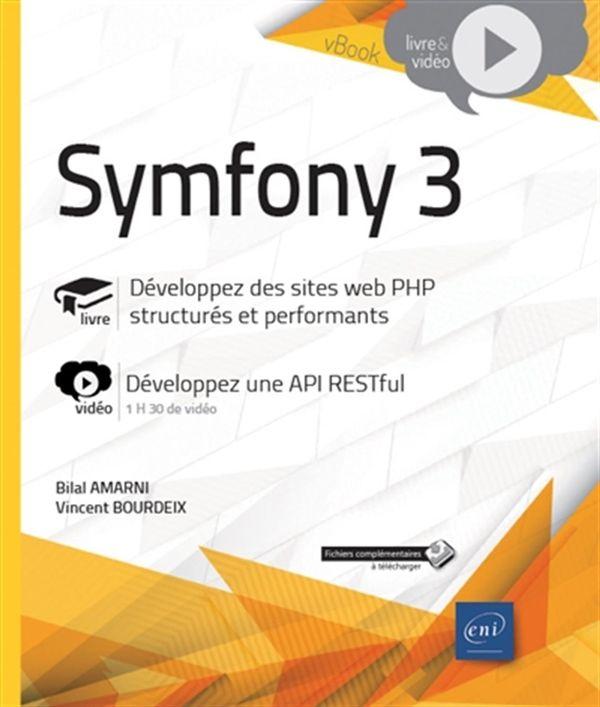 Symfony 3 - Développez des sites web PHP