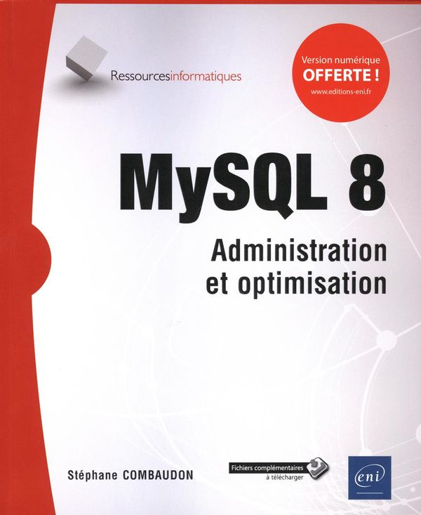 MySQL 8 - Administration et optimisation