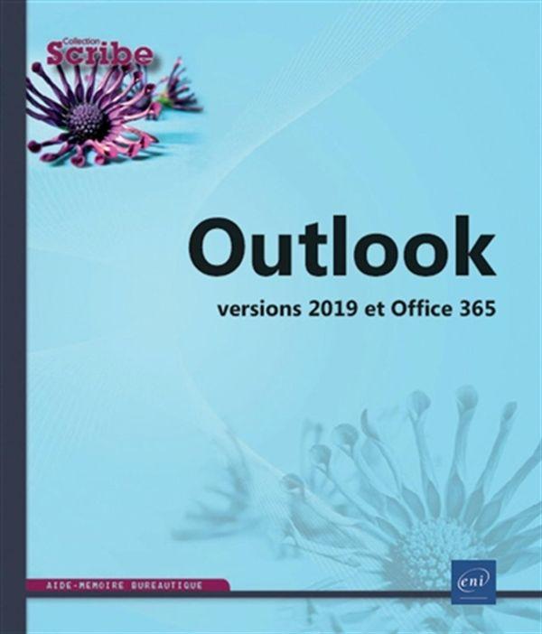 Outlook - versions 2019 et office 365