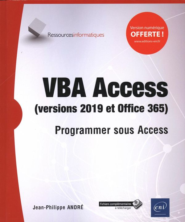 VBA Access (versions 2019 et Office 365) : Programmer sous Access