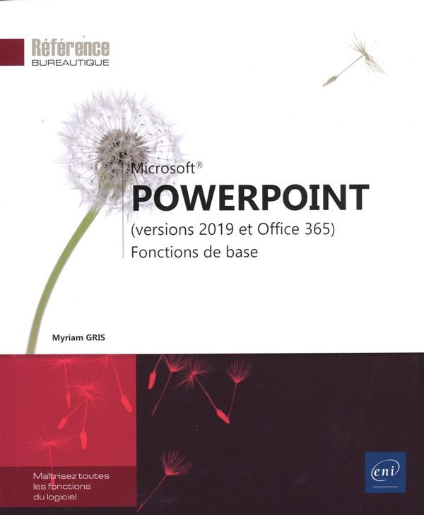 PowerPoint (versions 2019 et Office 365) : Fonctions de base