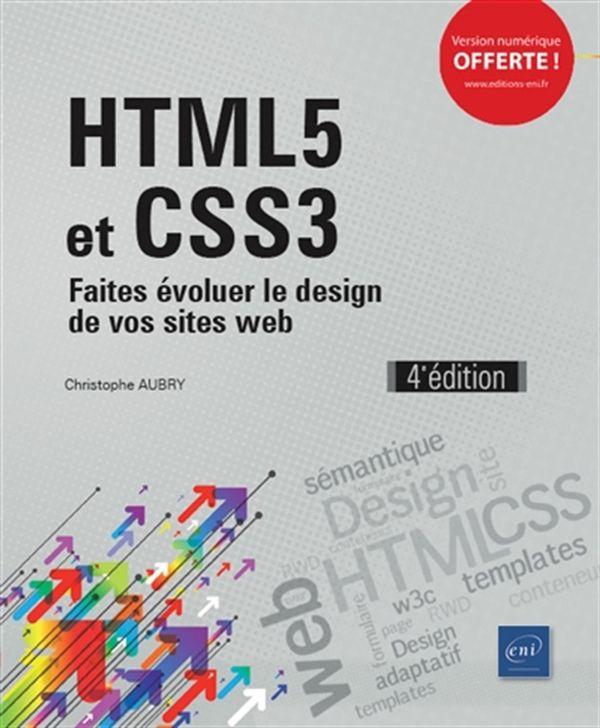 HTML5 et CSS3 - Faites évoluer design de vos sites web 4e édition