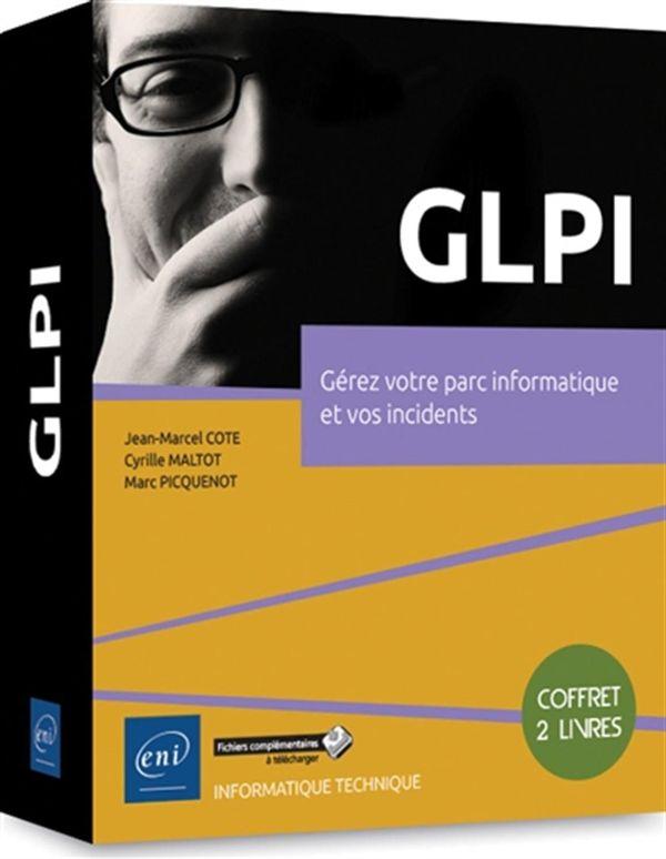 GLPI - Gérez votre parc informatique et vos incidents