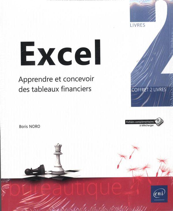 Excel - Apprendre et concevoir des tableaux financiers