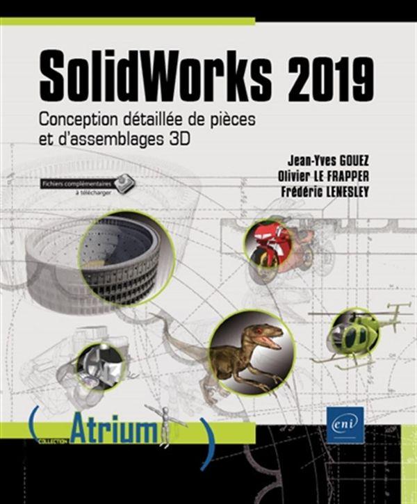 SolidWorks 2019 - Conception détaillée de pièces et d'assemblages 3D