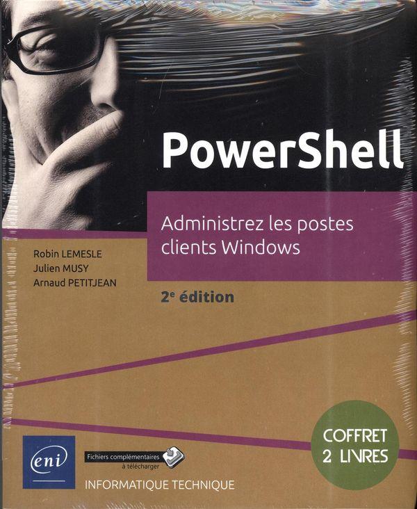 PowerShell - Administrez les postes clients Windows