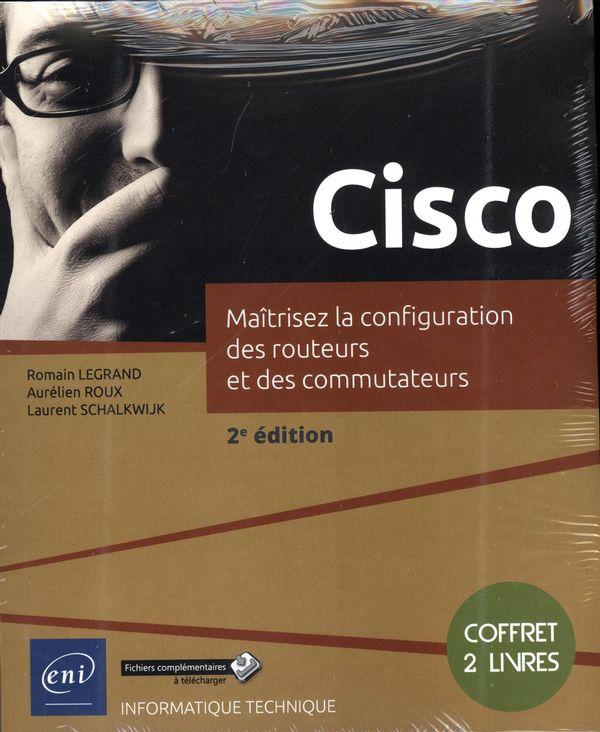 Cisco - Maîtrisez la configuration des routeurs et des commutateurs 2e édition