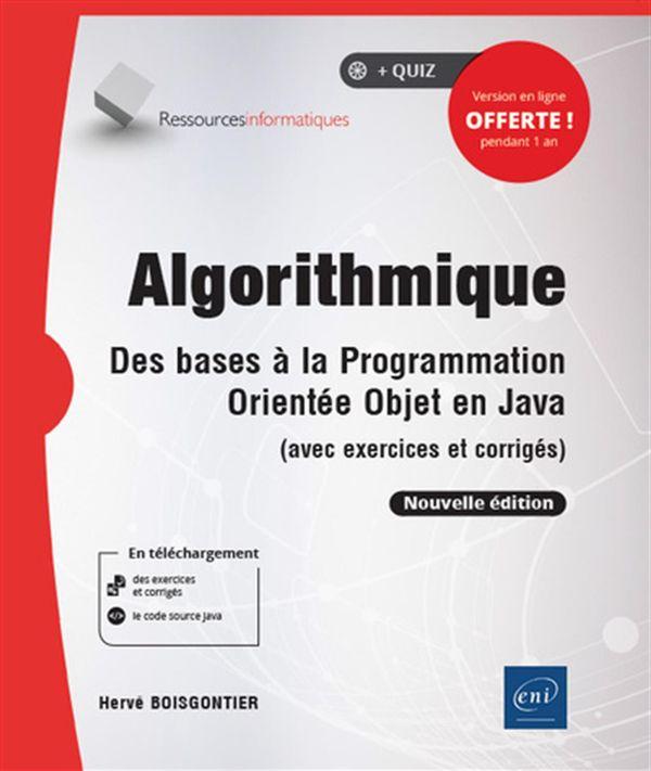Algorithmique - Des bases à la Programmation Orientée Objet en Java N.E.