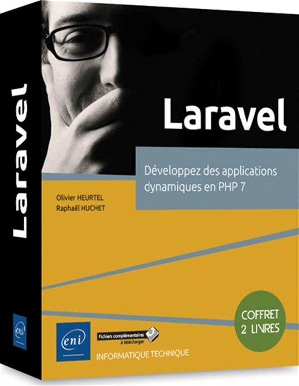 Laravel - Développez des applications dynamiques en PHP 7