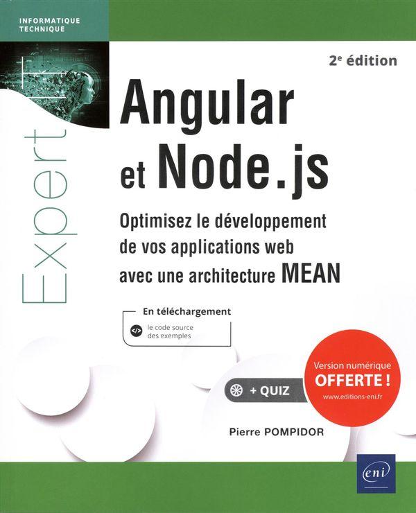 Angular et Node.js - Optimisez le développement de vos applications web avec une achitecture MEAN