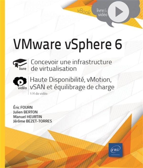 VMware vSphere 6 - Concevoir une infrastructure de virtualisation
