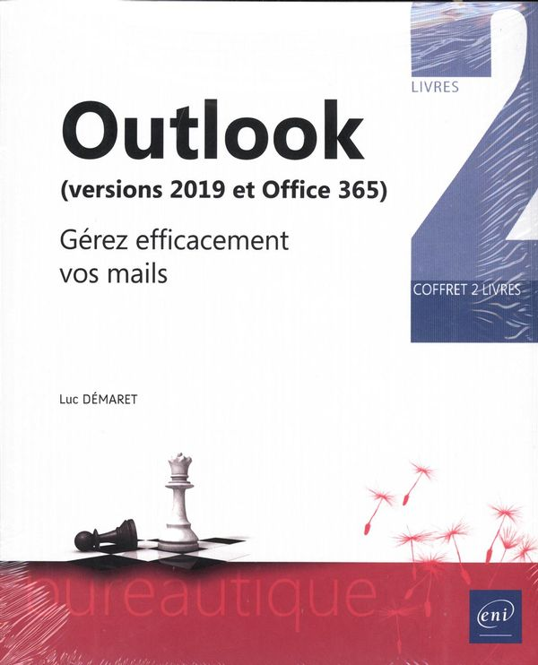 Outlook (version 2019 et Office 365) - Gérez efficacement vos mails
