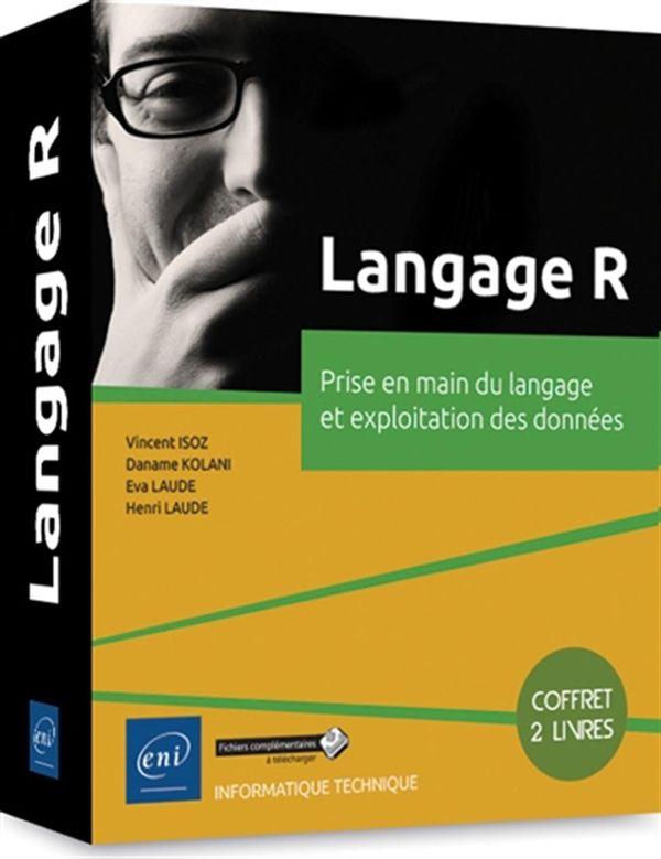 Langage R - Prise en main du langage et exploitation des données
