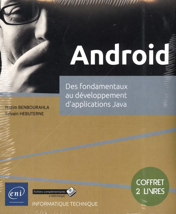 Android - Des fondamentaux au développement d'applications Java