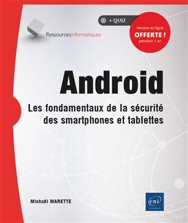 Android - Les fondamentaux de la sécurité des smartphones et tablettes