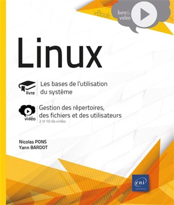 Linux - Les bases de l'utilisation du système