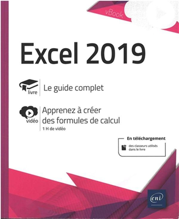 Excel 2019 - Complément vidéo : Apprendre à créer des formules de calcul