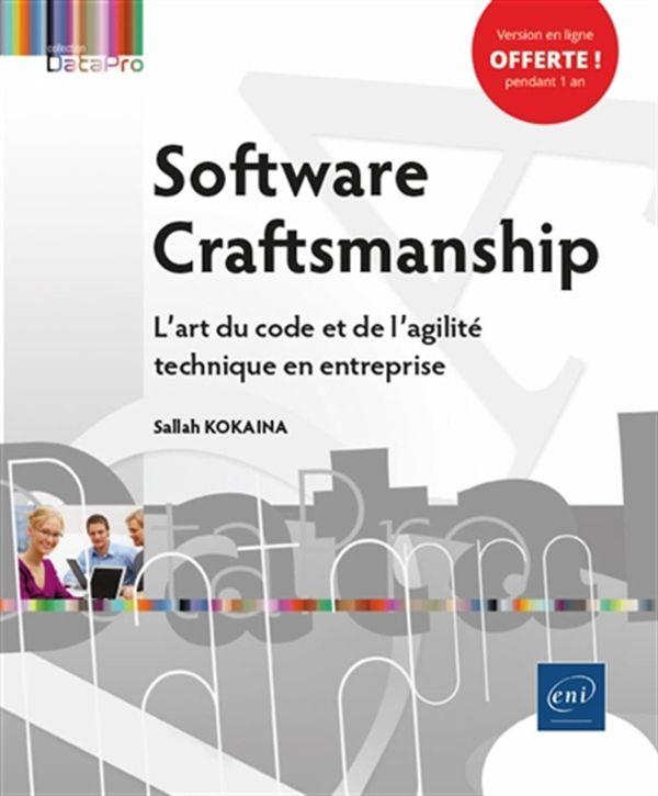 Software Craftsmanship - L'art du code et de l'agilité technique en entreprise