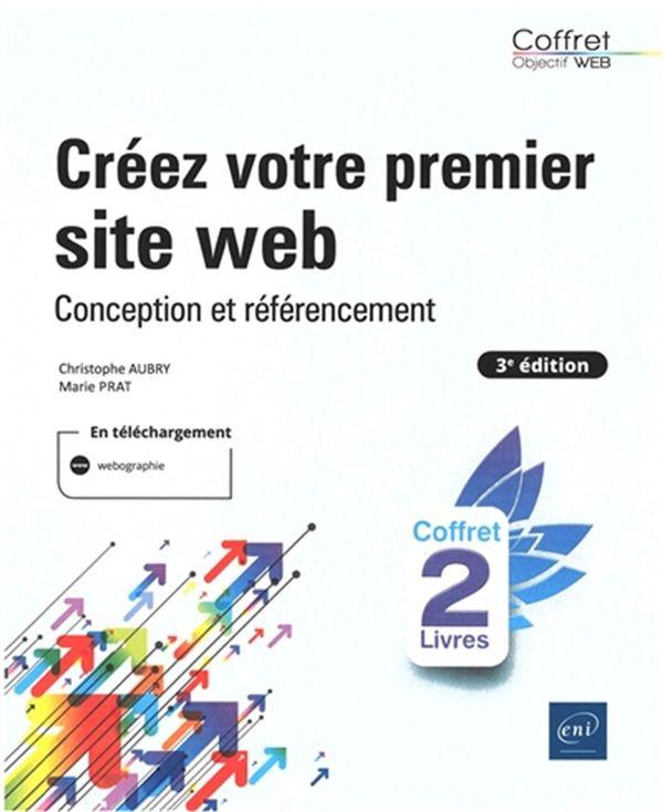 Créez votre premier site web - Conception et référencement 3e édition