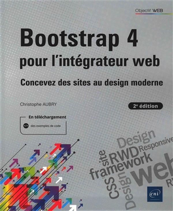 Bootstrap 4 pour l'intégrateur web - Concevez des sites au design moderne 2e édition