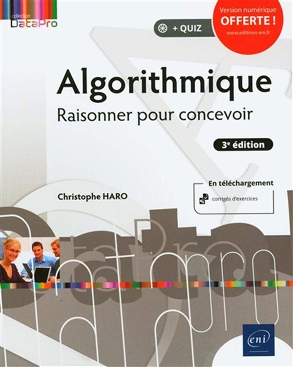 Algorithmique - Raisonner pour concevoir 3e édition