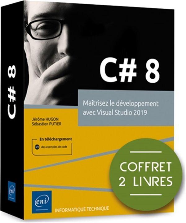C# 8 - Maîtrisez le développement avec Visual Studio 2019