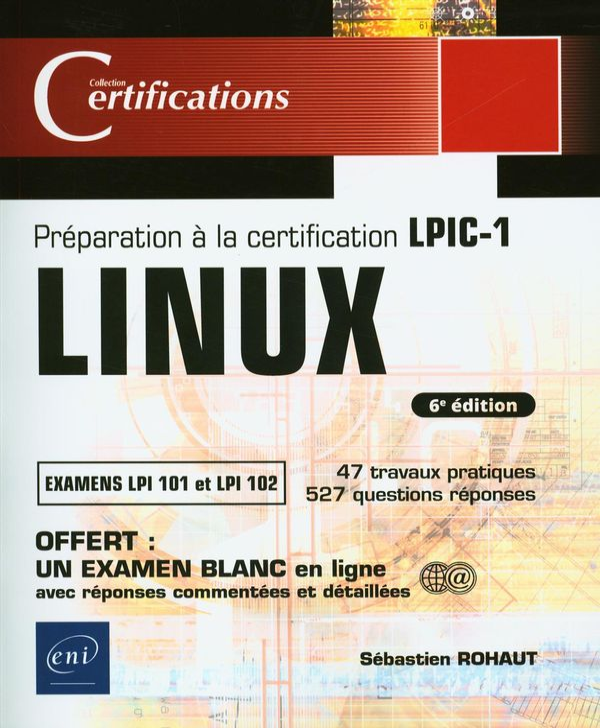 Linux - Préparation à la certification LPIC-1 6e édition