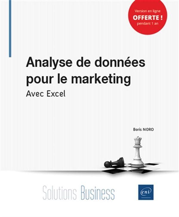 Analyse de données pour le marketing - Avec Excel