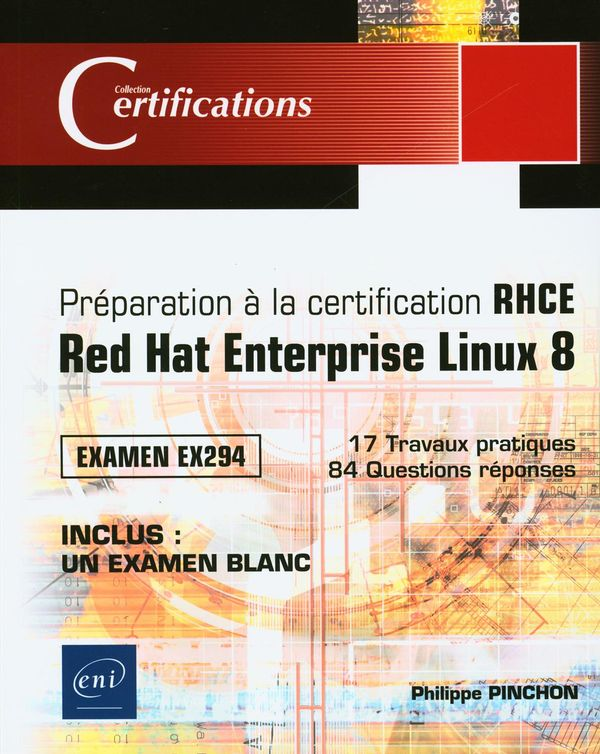 Préparation à la certification RHCE Red Hat Enterprise Linux