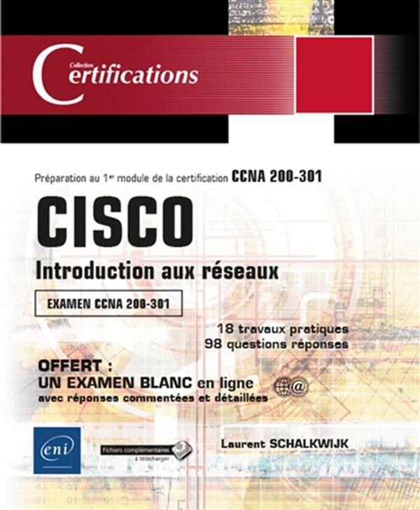 Cisco - Introduction aux réseaux : Examen CCNA 200-301