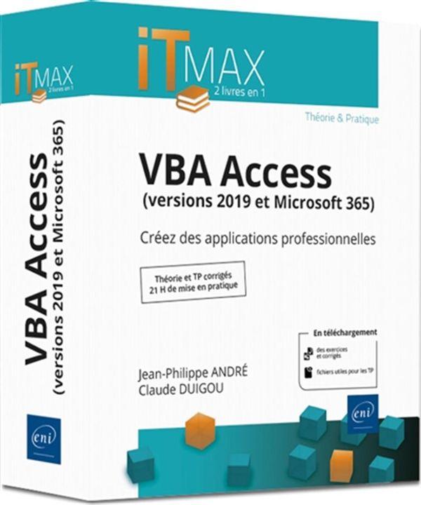 VBA Access (version 2019 et Microsoft 365) : Créez des applications professionnelles