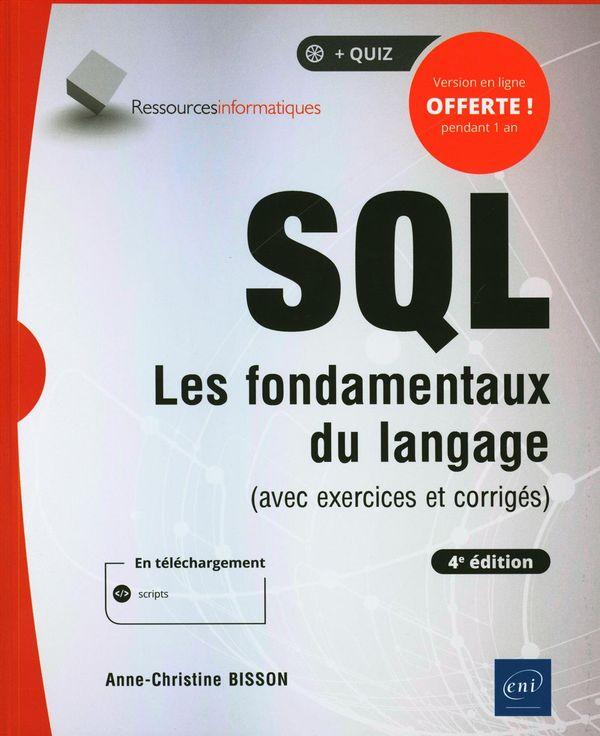 SQL - Les fondamentaux du langage (avec exercices et corrigés) 4e