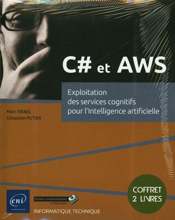 C# et AWS - Exploitation des services cognitifs pour l'intelligence artificielle