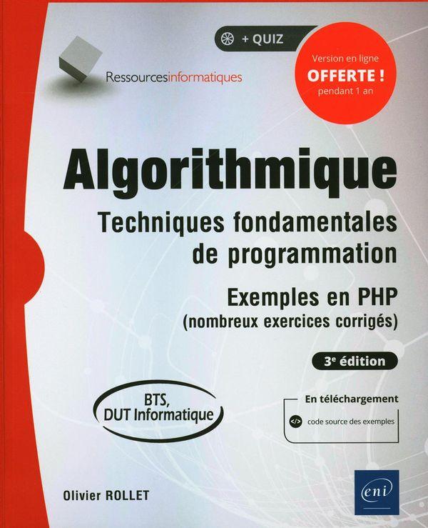 Algorithmique - Techniques fondamentales de programmation 3e édition