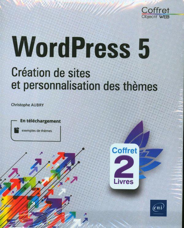 QordPress 5 - Création de sites et personnalisation des thèmes